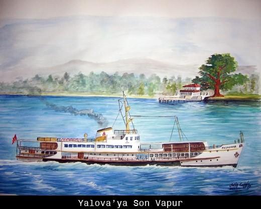 Yalova'ya Son Vapur - 2008